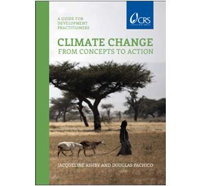 Climate Change From Concepts to Action A Guide for Development Practitioners Jacqueline Ashby and Douglas Pachico