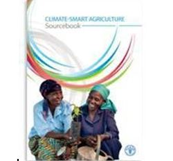 Climate-Smart Agriculture Sourcebook