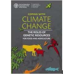 Coping with Climate Change The Roles of Genetic Resources for Food and Agriculture.