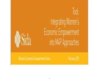 "Integrating Women""s Economic Empowerment into M4P Approaches"
