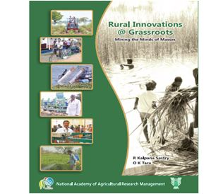 "Rural Innovations @ Grassroots""-Mining the Minds of Masses. R. KalpanaSastry; O. K. Tara, 2014. ICAR-NAARM"