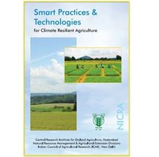 Smart Practices and Technologies for Climate Resilient Agriculture.CRIDA, Hyderabad, 2014