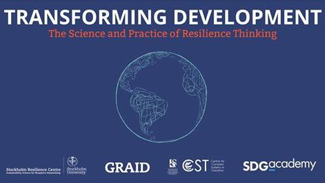 Transforming Development The Science and Practice of Resilience Thinking MOOC
