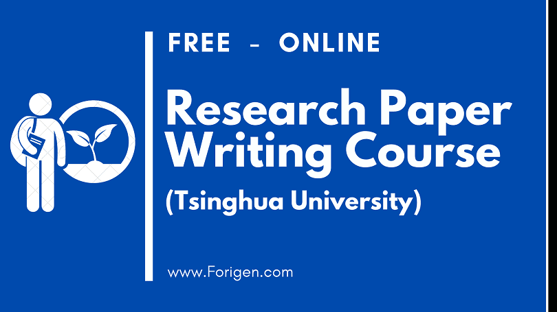 Free-Course-Scientific-Research-Paper-Writing-Presenting-and-Submitting-in-Journals-Tsinghua-University